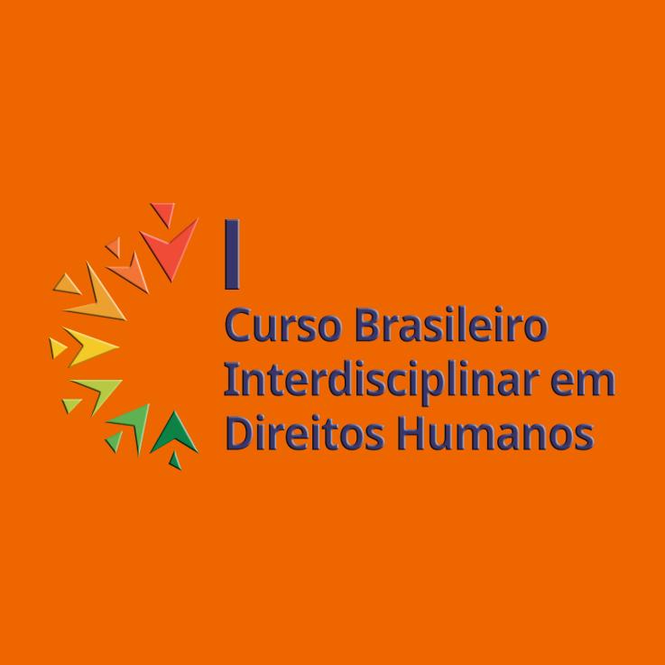 I Curso Brasileiro Interdisciplinar em Direitos Humanos