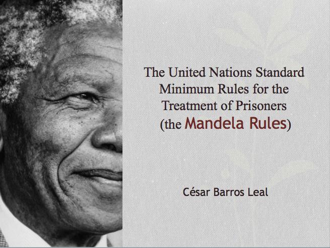 Palestra As Regras de Mandela – Doutor César Barros Leal